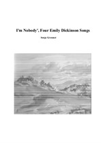 I'm Nobody' four songs of Emily Dickinson